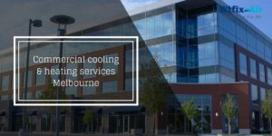 commercial cooling and heating services Melbourne
