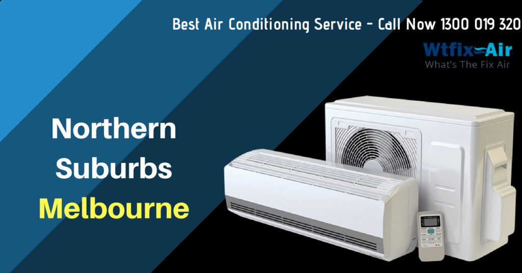 Best Air Conditioning Service Northern Suburbs Melbourne